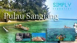 Mengintip Pesona Tersembunyi Pulau Sangiang