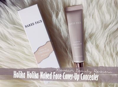 Review: Holika Holika Naked Face Cover-Up Concealer