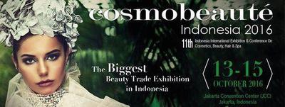 Get Ready for Cosmobeauté Indonesia 2016, Pameran Industri Kecantikan Terbesar Indonesia!