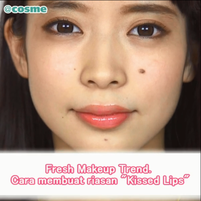 "Fresh Makeup Trend. Cara membuat riasan ""Kissed Lips"""