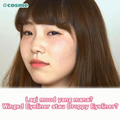 Lagi mood yang mana? Winged Eyeliner atau DroppyEyeliner?