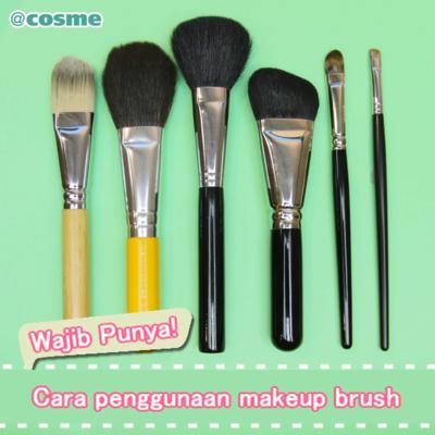 Wajib Punya! Cara penggunaan makeup brush