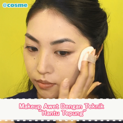 "Makeup Awet Dengan Teknik ""Hantu Tepung"""