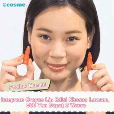 Produk Murah! Integrate Crayon Lip Edisi Khusus Lawson, 500 Yen Dapat 2 Wanra