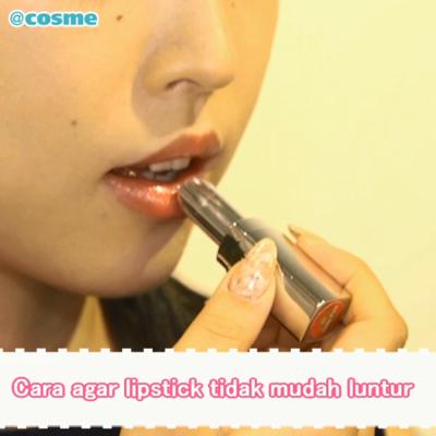 Cara agar lipstick tidak mudah luntur