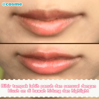Bibir tampak lebih penuh dan sensual dengan blush on di bawah hidung dan highlight