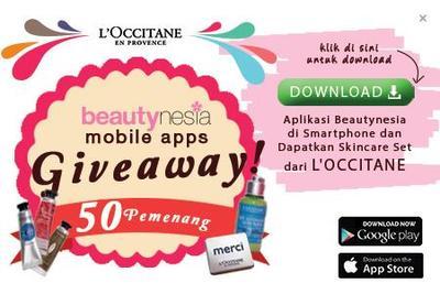 BEAUTYNESIA GIVEAWAY! Download Aplikasi Beautynesia di Smartphone & Dapatkan 50 Skincare Set dari L'Occitane!