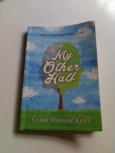 7. My Other Half (Cyndi Dianing Ratri)