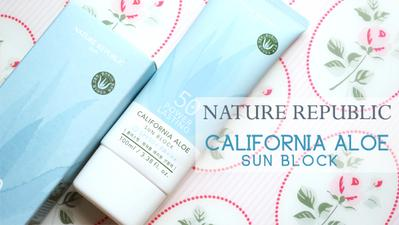 Nature Republic California Aloe Power Lasting Sun Block SPF50 PA+++ (Review)