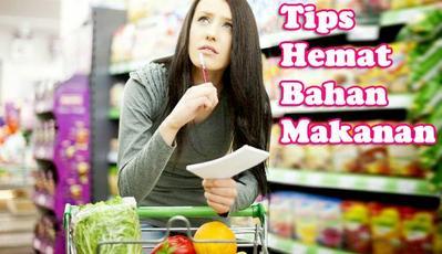 Cara Menghemat Belanja Bahan Makanan