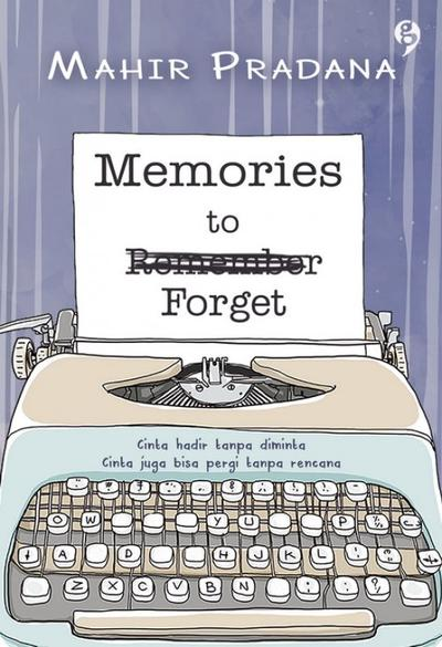 Memories to forget