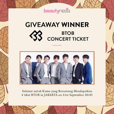 [GIVEAWAY ALERT] Ini 2 Pemenang yang Beruntung Dapatkan Hadiah Tiket Konser BTOB, Selamat Ladies!