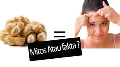 [FORUM] makan kacang bikin jerawatan, mitos atau fakta?