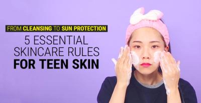 Super Simple, Inilah Basic Skin Care Routine yang Sebaiknya Dilakukan Oleh Para Remaja!