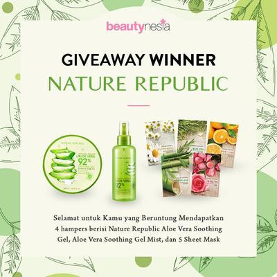 [GIVEAWAY ALERT] Pemenang Giveaway Beautynesia Berhadiah Nature Republic, Selamat Ladies!