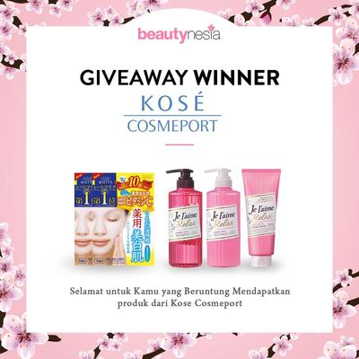 [GIVEAWAY ALERT] 10 Pemenang Giveaway Kose Cosmeport, Congratulation Ladies!