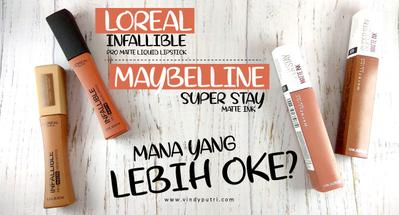 [FORUM] Loreal infallible pro matte liquid lipstick Vs Maybelline Super Stay Matte Ink!
