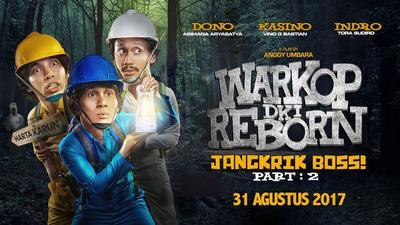6. Warkop DKI Reborn: Jangkrik Boss! Part 2